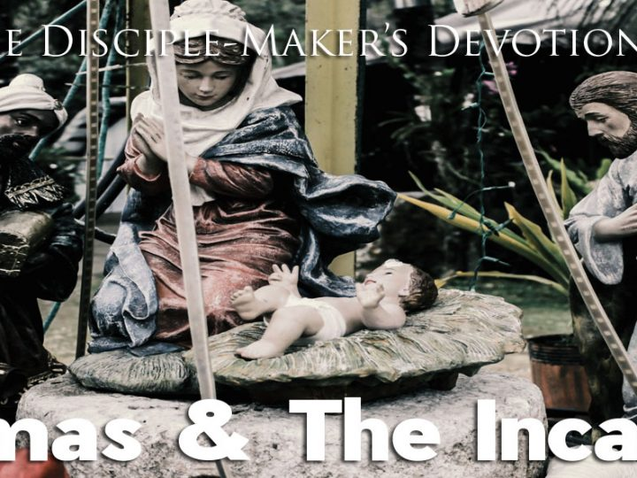 Christmas and The Incarnation
